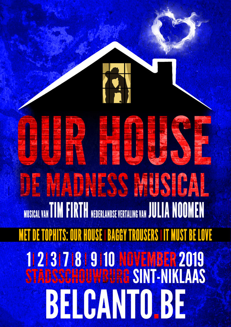 OUR HOUSE - the musical
